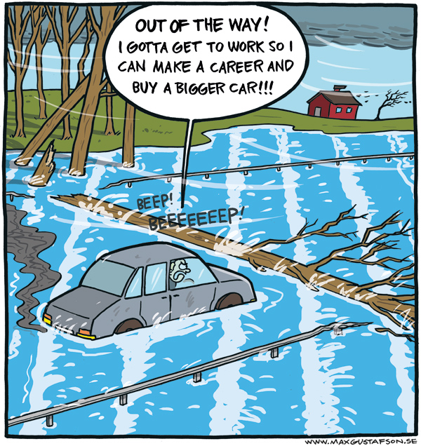 Nature's trying to destroy your career! Cartoon by Max Gustafson.