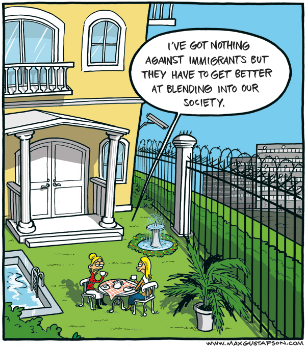 Blend in, but keep out! Cartoon by Max Gustafson