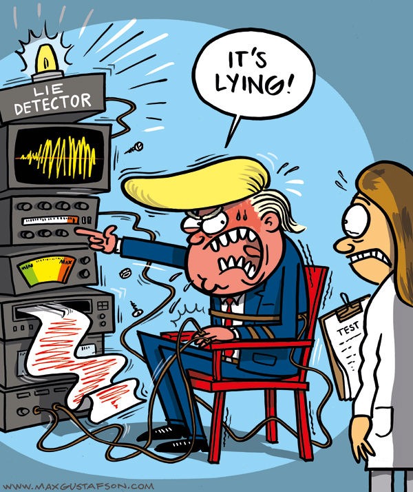 The lie detector must be a fake! Cartoon by Max Gustafson